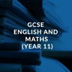 GCSE English and Maths (Year 11)