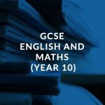 GCSE English and Maths (Year 10)
