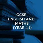 GCSE English and Maths (Year 11)